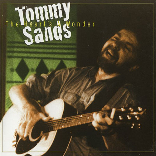 Play & Download The Heart's A Wonder by Tommy Sands | Napster