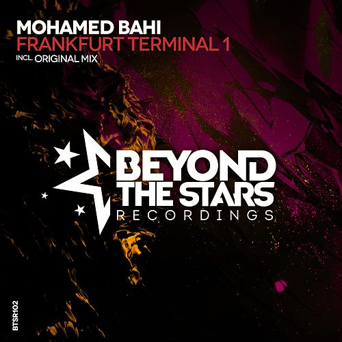 Play & Download Frankfurt Terminal 1 by Mohamed Bahi | Napster