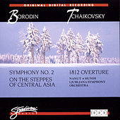 Play & Download Borodin: Symphony No 2, On The Steppes Of Central Asia, Tchaikovsy: 1812 Overture by Various Artists | Napster