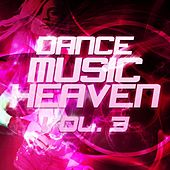 Dance Music Heaven, Vol. 3 - EP by Various Artists
