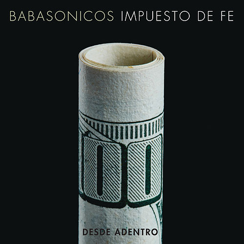 Play & Download Desde Adentro - Impuesto de Fe by Babasónicos | Napster