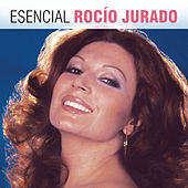 Play & Download Esencial Rocio Jurado by Rocio Jurado | Napster
