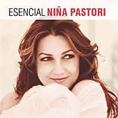 Play & Download Esencial Niña Pastori by Various Artists | Napster