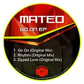 Play & Download Go On - Single by Mateo | Napster