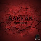 Play & Download Monster by Narkan   Napster