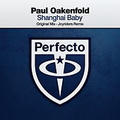 Play & Download Shanghai Baby by Paul Oakenfold | Napster