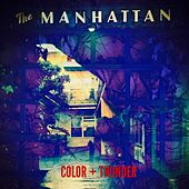 Play & Download The Manhattan by Color | Napster