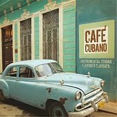 Café Cubano: Instrumental Cuban Flavored Classics by The Jeff Steinberg Jazz Ensemble