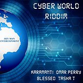 Play & Download Cyber World Riddim by Various Artists | Napster
