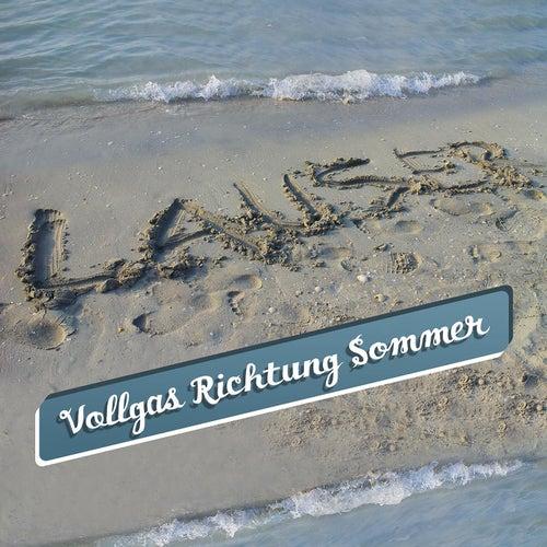 Vollgas Richtung Sommer by Die Lauser