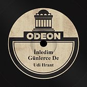 Play & Download İnledim Günlerce De by Udi Hrant | Napster
