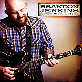 Play & Download Faster than a Stone by Brandon Jenkins | Napster