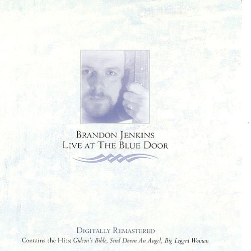 Play & Download Live at the Blue Door by Brandon Jenkins | Napster
