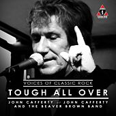 Tough All Over by John Cafferty