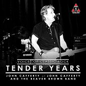 Play & Download Tender Years by John Cafferty | Napster