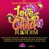 Love Child Riddim by Various Artists
