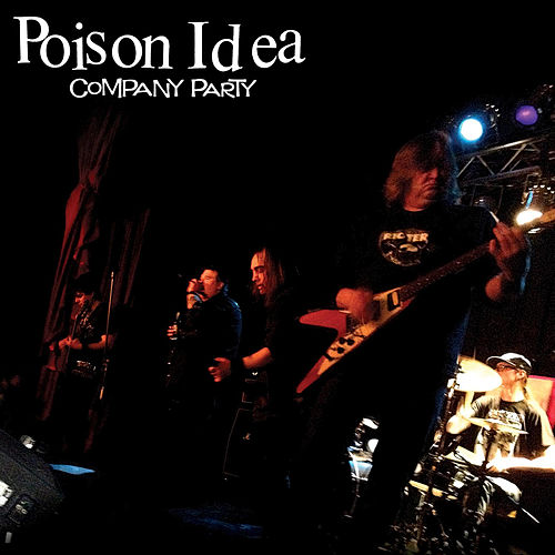 Play & Download Company Party by Poison Idea | Napster