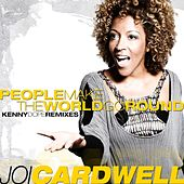 People Make The World Go Round by Joi Cardwell