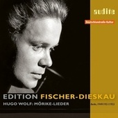 Play & Download Edition Fischer-Dieskau – Vol. I: Hugo Wolf: Mörike-Lieder by Various Artists | Napster