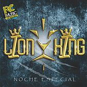 Play & Download Noche Especial by The Lion King | Napster