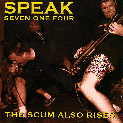 Scum Also Rises von Speak Seven One Four