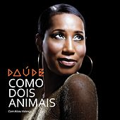 Play & Download Como Dois Animais by Daude | Napster