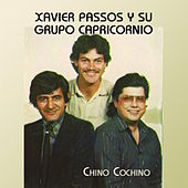 Play & Download Chino Cochino by Xavier Passos | Napster