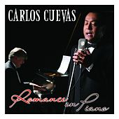 Play & Download Romance en Piano by Carlos Cuevas | Napster