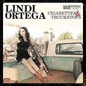 Play & Download Cigarettes & Truckstops by Lindi Ortega | Napster