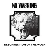 Resurrection Of The Wolf by No Warning