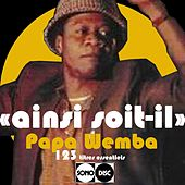 Play & Download Ainsi soit-il (The complete Papa Wemba - Sonodisc) by Various Artists | Napster