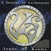 Lords Of Karma: A Tribute To Vai/satriani by Various Artists