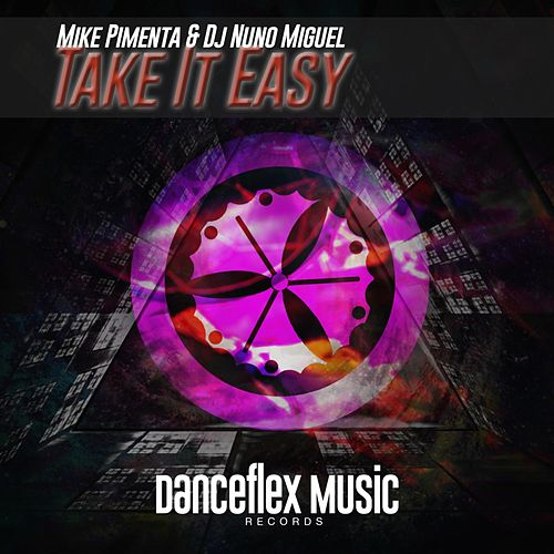 Take It Easy de Dj Nuno Miguel