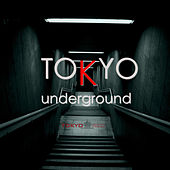 Play & Download Tokyo Underground by Various Artists | Napster