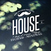 7 Days of House Music (Day 4: Techno & Minimal) by Various Artists