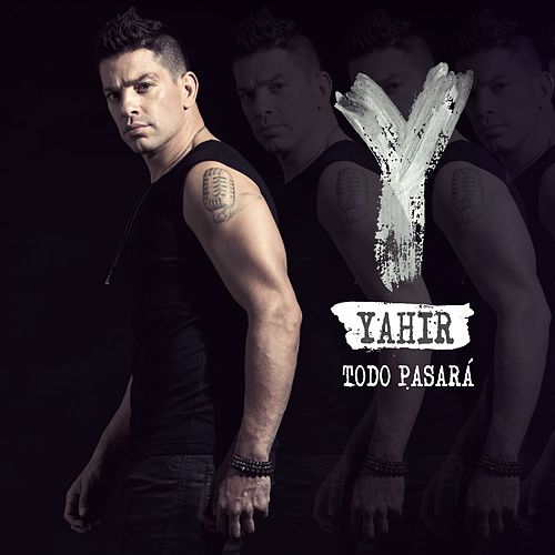 Play & Download Todo pasará by Yahir | Napster