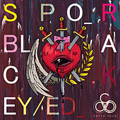 Play & Download Black Eyed by Spor | Napster