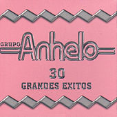 Play & Download 30 Grandes Exitos by Grupo Anhelo | Napster