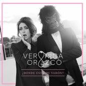 Dónde está mi Varón? by Verónica Orozco