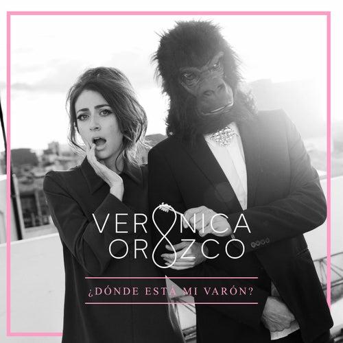 Play & Download Dónde está mi Varón? by Verónica Orozco | Napster