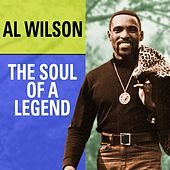 Play & Download Al Wilson The Soul Of A Legend by Al Wilson | Napster