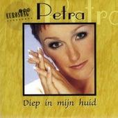 Play & Download Diep in mijn Huid by Petra | Napster