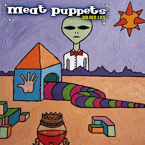 Play & Download Golden Lies by Meat Puppets | Napster