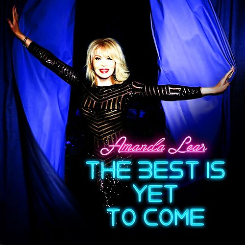 Play & Download The Best Is yet to Come by Amanda Lear | Napster
