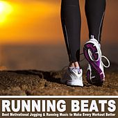 Play & Download Running Beats - Best Motivational Jogging & Running Music to Make Every Workout & DJ Mix by Various Artists | Napster
