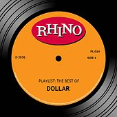 Playlist: The Best Of Dollar by Dollar