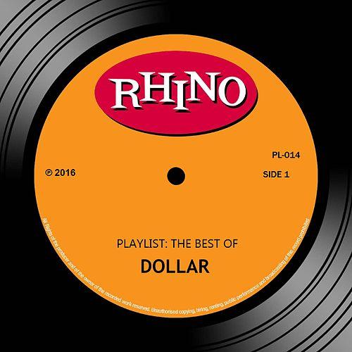 Play & Download Playlist: The Best Of Dollar by Dollar | Napster