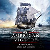An American Victory (Studio Cast Recording) by Various Artists