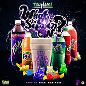 What U Sippin On by Tsunami