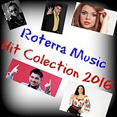 Roterra Music Hit Colection 2016 by Various Artists